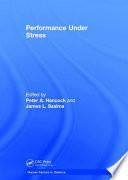"""""""Performance Under Stress"""" by Peter A. Hancock, James L. Szalma"""