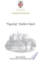 Figuring Modern Sport