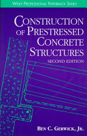 Construction of Prestressed Concrete Structures