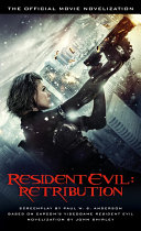 Resident Evil: Retribution - The Official Movie Novelization [Pdf/ePub] eBook