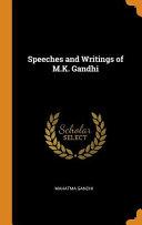 Pdf Speeches and Writings of M.K. Gandhi