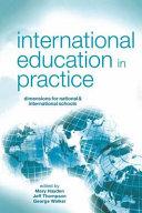 International Education in Practice