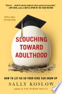 Slouching Toward Adulthood