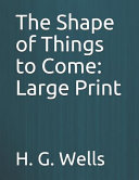 The Shape Of Things To Come Large Print