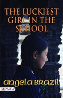 The Luckiest Girl in the School Pdf/ePub eBook