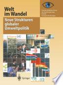 Welt im Wandel: Neue Strukturen globaler Umweltpolitik