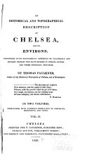 An Historical and Topographical Description of Chelsea, and Its Environs
