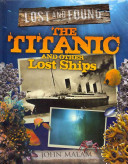 The Titanic and Other Lost Ships