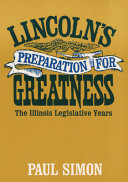 Lincoln s Preparation for Greatness