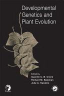 Developmental Genetics and Plant Evolution