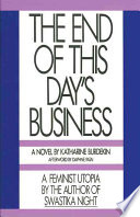 The End of this Day s Business Book PDF