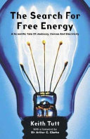 The Search for Free Energy