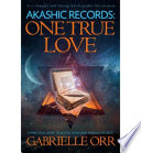 Akashic Records  One True Love Book