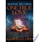 Akashic Records: One True Love