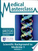 Scientific background to medicine 1