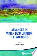 Advances In Water Desalination Technologies
