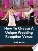 How To Choose A Unique Wedding Reception Venue Pdf/ePub eBook