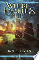 Where Loyalties Lie Book