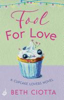 Fool For Love  Cupcake Lovers Book 1