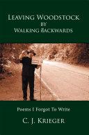 Leaving Woodstock by Walking Backwards [Pdf/ePub] eBook