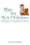 Play for Sick Children