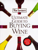 Wine Spectator s Ultimate Guide to Buying Wine