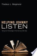 Helping Johnny Listen