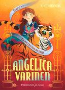 Angelica Varinen (Enquête N° 4) - La malédiction du tigre