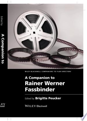Free Download A Companion to Rainer Werner Fassbinder PDF - Writers Club
