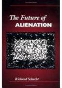 The Future of Alienation