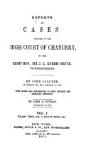 Reports of Cases Decided in the High Court of Chancery: With ...