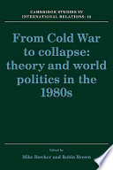 From Cold War to Collapse