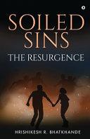 Soiled Sins The Resurgence
