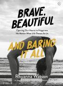 Brave, Beautiful and Baring it All Pdf/ePub eBook