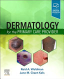 Dermatology for the Primary Care Provider