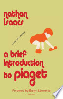 A Brief Introduction to Piaget