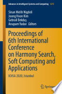 Proceedings of 6th International Conference on Harmony Search  Soft Computing and Applications