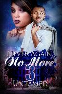 Never Again  No More 3