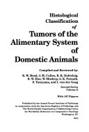 Histological classification of tumors of the alimentary system of domestic animals
