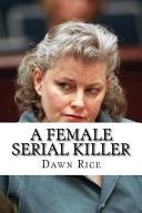 A Female Serial Killer