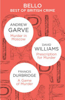 The Best of British Crime omnibus  Murder in Moscow   Prescription for Murder   A Game of Murder