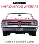 Car and Driver s American Road Warriors