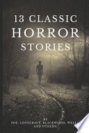 13 Classic Horror Stories