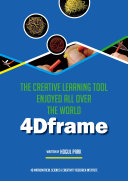 4Dframe   The Creative Learning Tool Enjoyed All Over the World