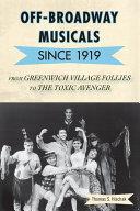 Off-Broadway Musicals since 1919