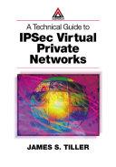 A Technical Guide to IPSec Virtual Private Networks [Pdf/ePub] eBook