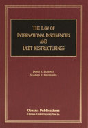 The Law of International Insolvencies and Debt Restructurings