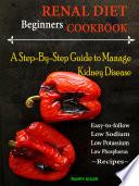 Beginners Renal Diet Cookbook Book PDF