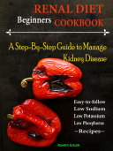 Beginners Renal Diet Cookbook