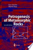 Read Online Petrogenesis of Metamorphic Rocks For Free